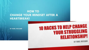 Relationship Hacks & Change Mindset